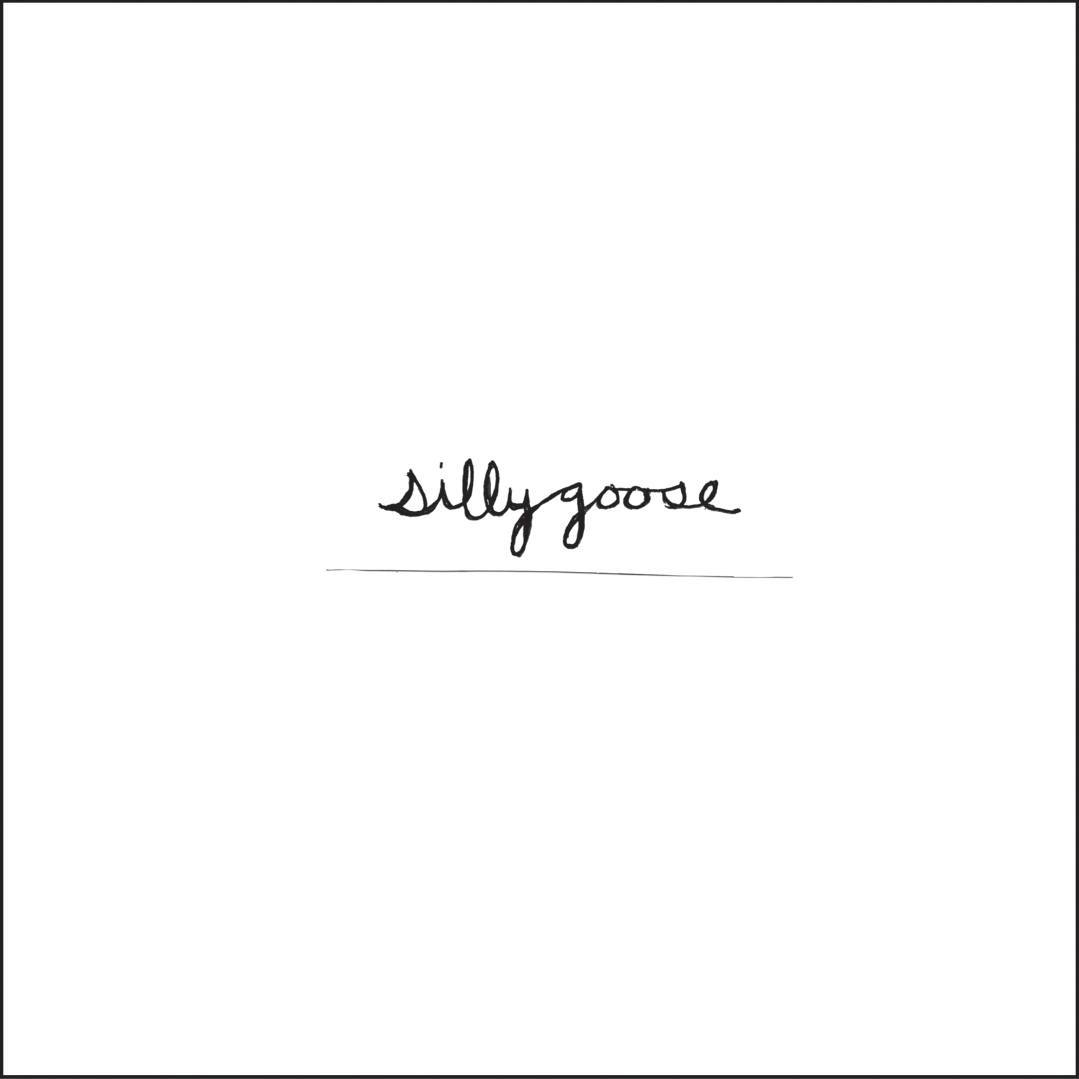EOT-003 Silly Goose – Silly Goose 7″ |