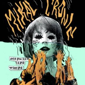 Tonight! Wimps + Mikal Cronin at the Tractor
